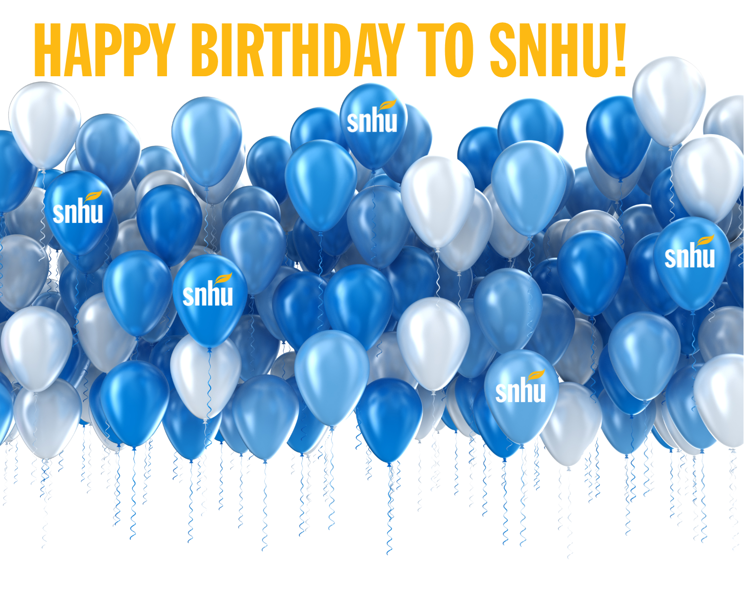 SNHU Founders Day - Happy Birthday to SNHU!