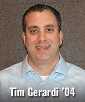 Tim Gerardi '04
