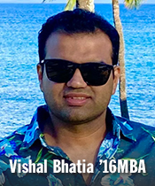 Headshot of person looking forward smiling with text Vishal Bhatia '16MBA
