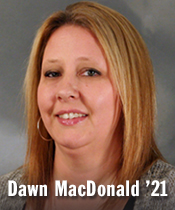 Headshot of person looking forward smiling with text Dawn MacDonald '21