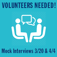 Volunteers Needed for Mock Interviews - March 20 & April 4