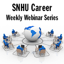 SNHU Career Weekly Webinar Series