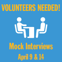 Volunteers Needed! Mock Interviews | April 8 & 14, 2020