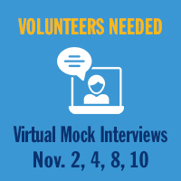 Icon of laptop with person and speech bubble and text reading Volunteers Needed Virtual Mock Inerviews Nov. 2, 4, 8, 10
