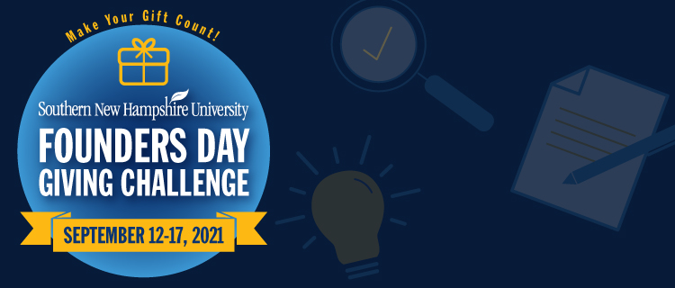 Make your gift count! Southern New Hampshire University Founders Day Giving Challenge September 12-17, 2021