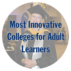 Most Innovative Colleges for Adult Learners