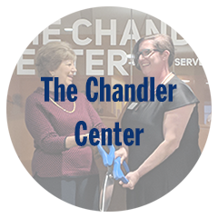 The Chandler Center Dedication & Ribbon Cutting